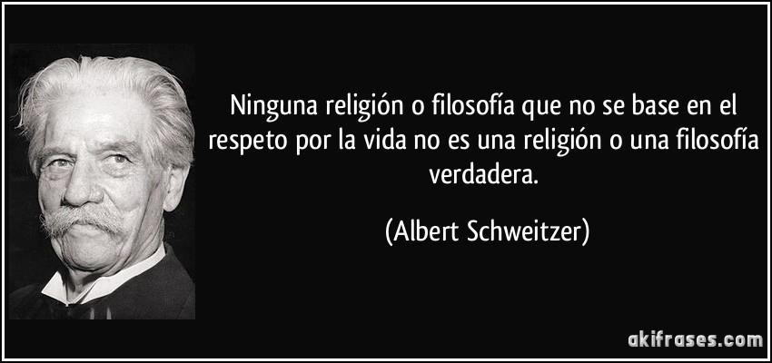 Ninguna Religión O Filosofía Que No Se Base En El Respeto Por