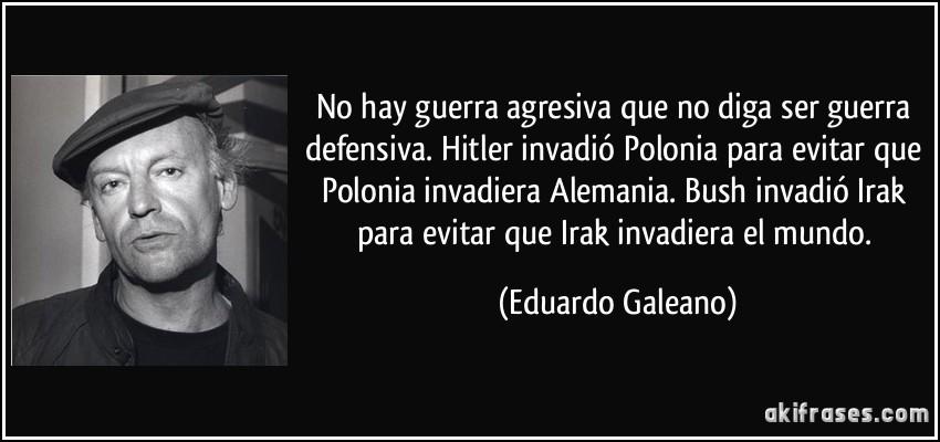 Eduardo Galeano y la Guerra de Irak.