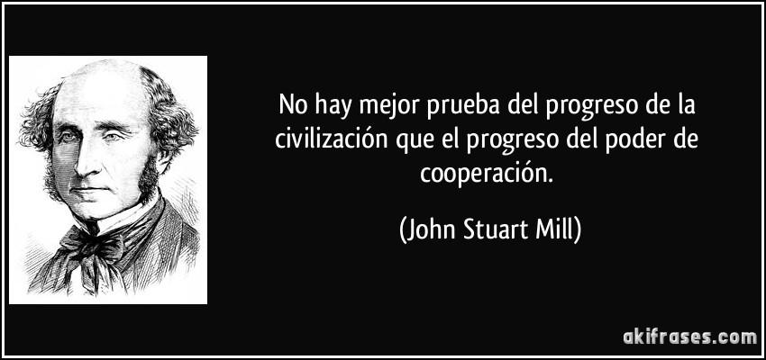 No hay mejor prueba del progreso de la civilización que el...