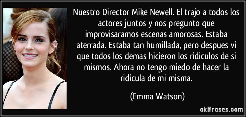 Nuestro Director Mike Newell El Trajo A Todos Los Actores