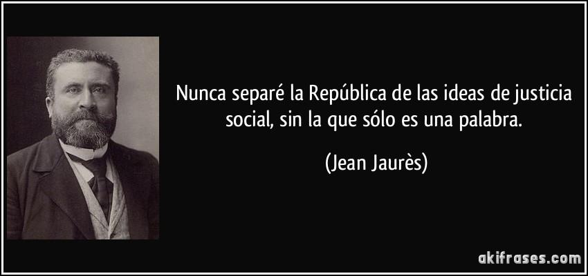 Nunca separ la rep blica de las ideas de justicia social - Republica de las ideas ...