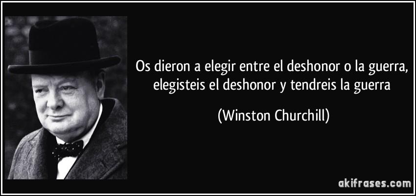Conquista de Ahch-To Frase-os-dieron-a-elegir-entre-el-deshonor-o-la-guerra-elegisteis-el-deshonor-y-tendreis-la-guerra-winston-churchill-153898