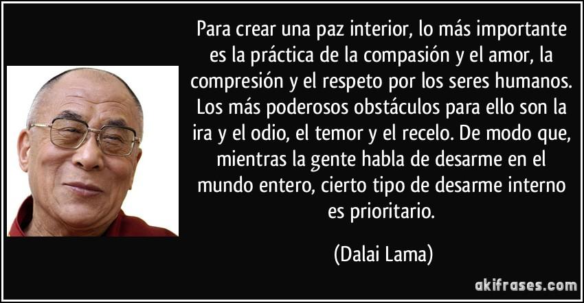 Para Crear Una Paz Interior Lo Mas Importante Es La Practica