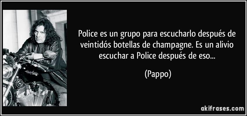 Police Es Un Grupo Para Escucharlo Después De Veintidós