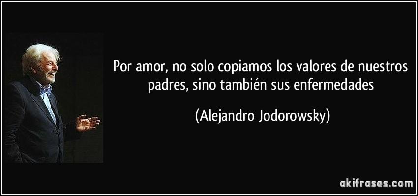 Frasesamor Frases Alejandro Jodorowsky Amor