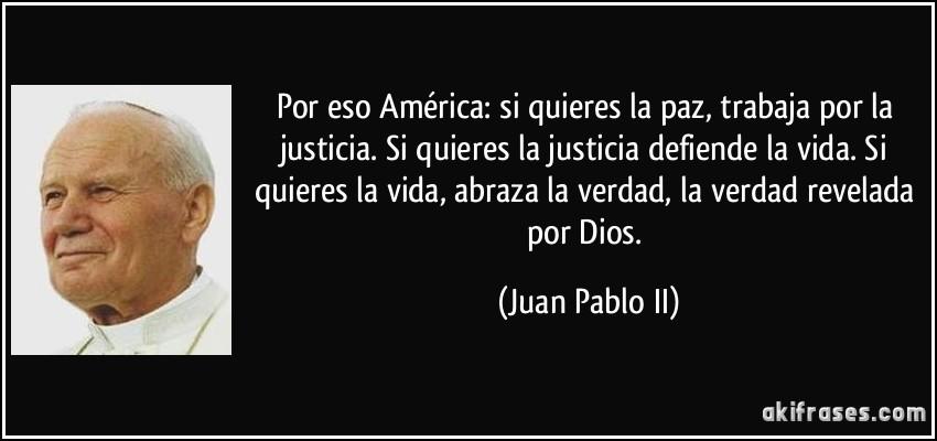 Frases Infantiles Sobre El Valor De La Justicia En El Mundo: Por Eso América: Si Quieres La Paz, Trabaja Por La
