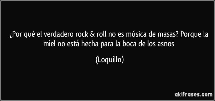 Por Qué El Verdadero Rock Roll No Es Música De Masas