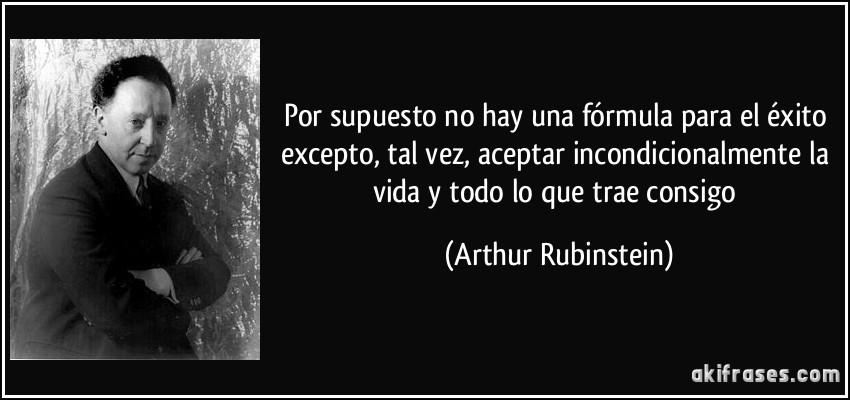 Resultado de imagen para arthur rubinstein frases
