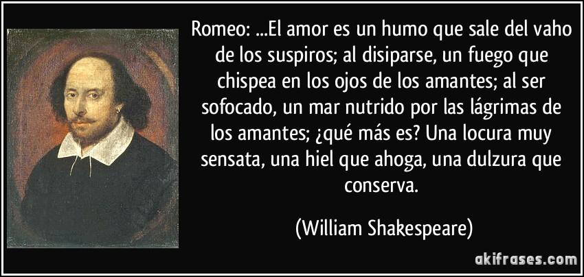 Romeo El Amor Es Un Humo Que Sale Del Vaho De Los