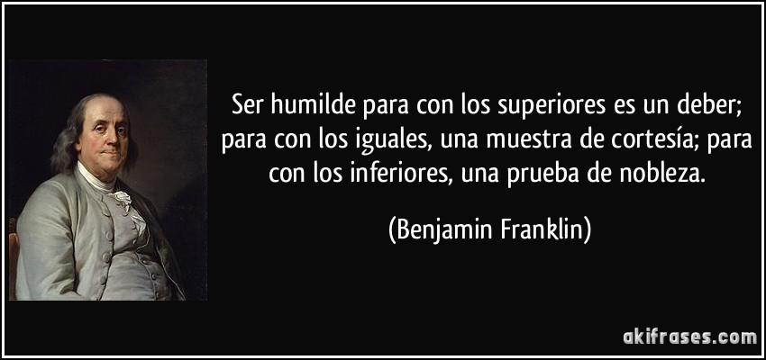 Ser Humilde Para Con Los Superiores Es Un Deber Para Con Los
