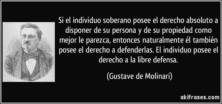 Si el individuo soberano posee el derecho absoluto a disponer de ...