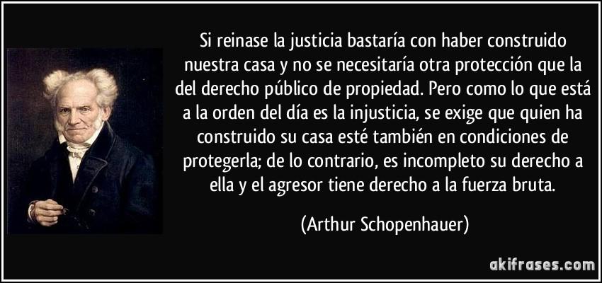 Si reinase la justicia bastaría con haber construido nuestra...