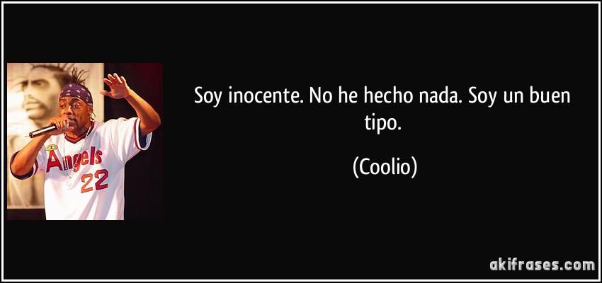 Soy Inocente No He Hecho Nada Soy Un Buen Tipo