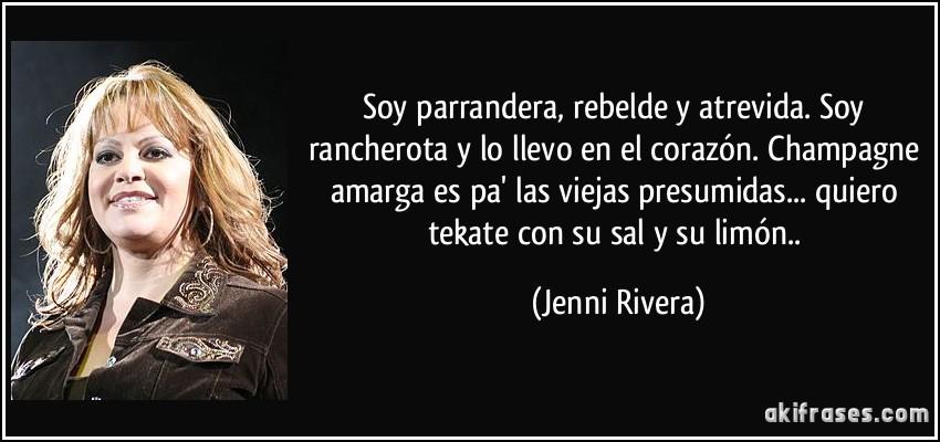 Soy Parrandera Rebelde Y Atrevida Soy Rancherota Y Lo