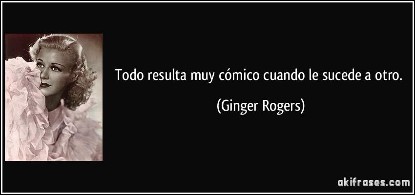 Resultado de imagen de frases de Ginger Rogers