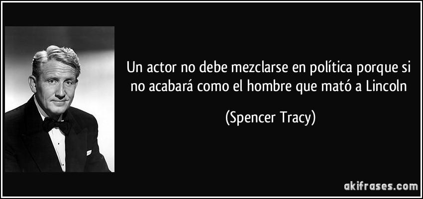 Resultado de imagen de Frases de Spencer Tracy