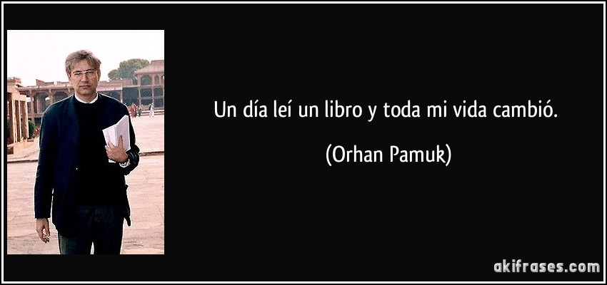 Un día leí un libro y toda mi vida cambió.