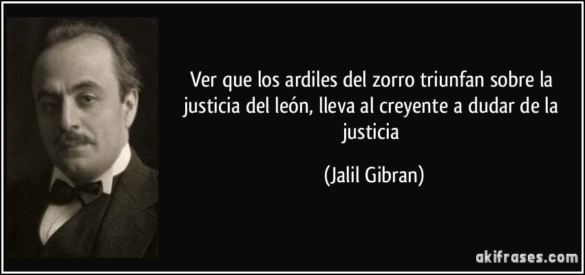 Frases Infantiles Sobre El Valor De La Justicia En El Mundo: Ver Que Los Ardiles Del Zorro Triunfan Sobre La Justicia