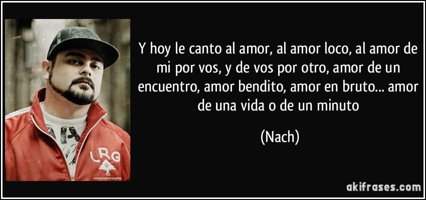 Y Hoy Le Canto Al Amor Al Amor Loco Al Amor De Mi Por Vos Y